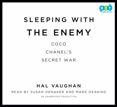 Sleeping with the Enemy: Coco Chanel's Secret War 9780307969217