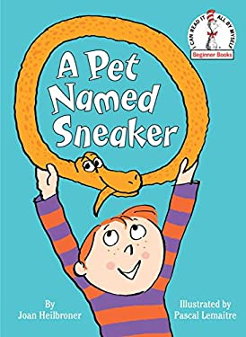 A Pet Named Sneaker 9780307975805