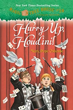 Magic Tree House #50: Hurry Up, Houdini! (A Stepping Stone Book(TM)) 9780307980465