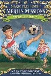 Soccer on Sunday (Magic Tree House (R) Merlin Mission) 23084352