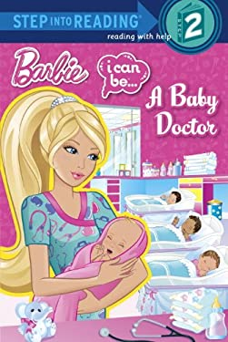 I Can Be...a Baby Doctor (Barbie) 9780307981141