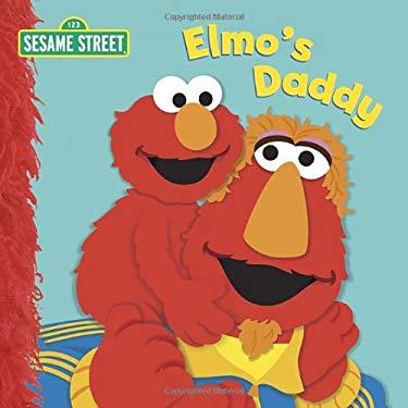 Elmo'S Daddy 9780307981226