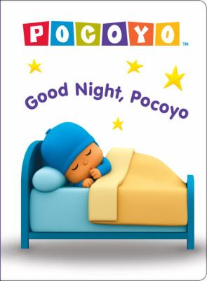 Good Night, Pocoyo (Pocoyo) 9780307981639