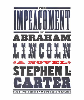 The Impeachment of Abraham Lincoln 9780307989789