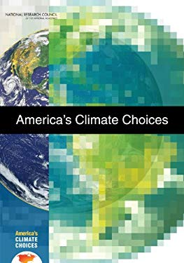 America's Climate Choices [With CDROM] 9780309145855