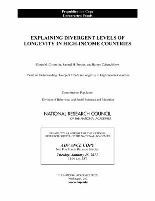 Explaining Divergent Levels of Longevity in High-Income Countries 9780309186407