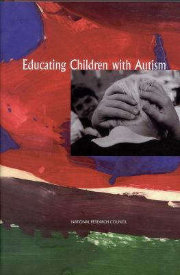 Educating Children with Autism 9780309210010