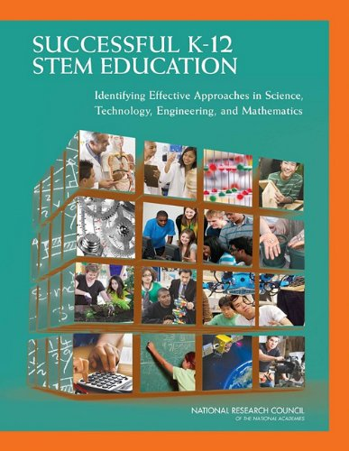 Successful K-12 Stem Education: Identifying Effective Approaches in Science, Technology, Engineering, and Mathematics 9780309212960