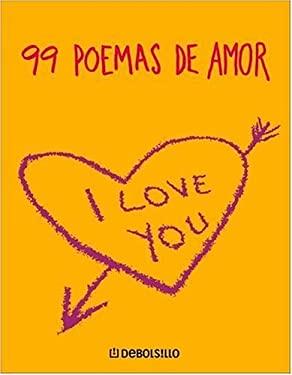 99 Poemas de Amor 9780307242976
