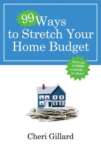 99 Ways to Stretch Your Home Budget 9780307458414