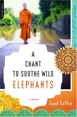 A Chant to Soothe Wild Elephants 9780306815263