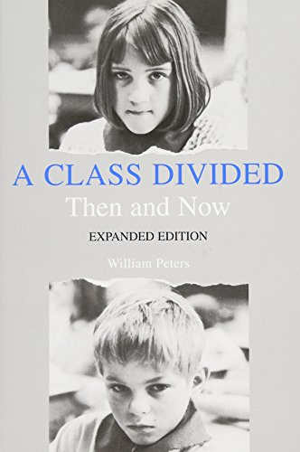 A Class Divided, Then and Now, Expanded Edition 9780300040487