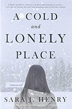 A Cold and Lonely Place 9780307718419