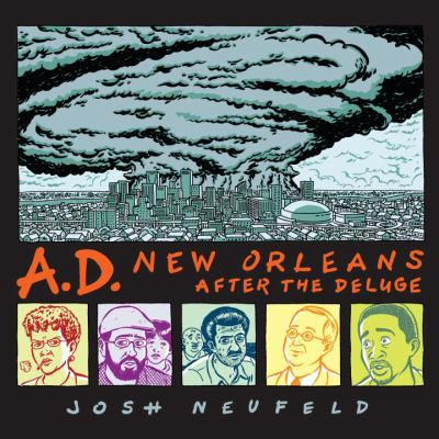 A.D.: New Orleans After the Deluge 9780307378149