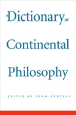 A Dictionary of Continental Philosophy 9780300116052