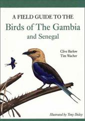 A Field Guide to Birds of the Gambia and Senegal 843354