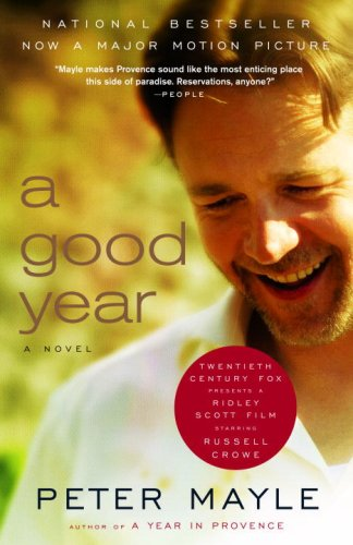 A Good Year (Movie Tie-In Edition)) 9780307277756