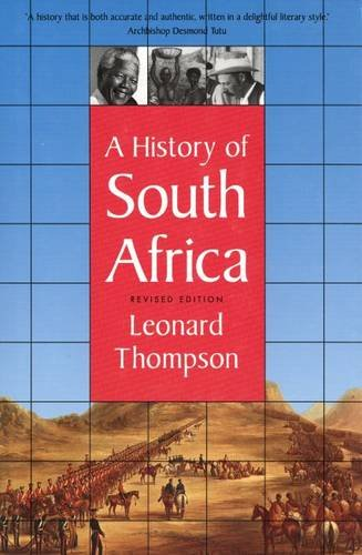 A History of South Africa: Revised Edition 9780300065428