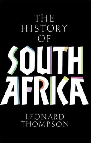 A History of South Africa: Third Edition 9780300087765
