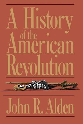A History of the American Revolution 9780306803666