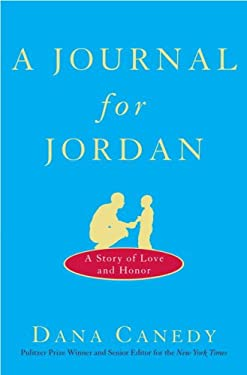 A Journal for Jordan: A Story of Love and Honor 9780307395795