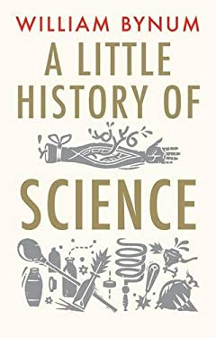 A Little History of Science 9780300136593