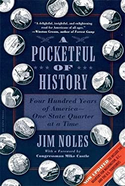 A Pocketful of History: Four Hundred Years of America-One State Quarter at a Time 9780306817892