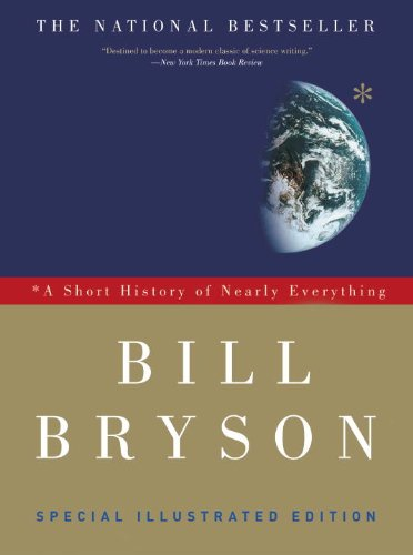 A Short History of Nearly Everything: Special Illustrated Edition 9780307885159