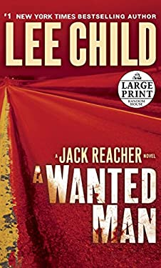 A Wanted Man: A Jack Reacher Novel 9780307990853