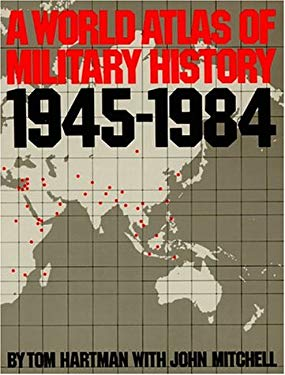 A World Atlas of Military History, 1945-1984 9780306803161
