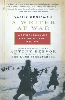 A Writer at War: A Soviet Journalist with the Red Army, 1941-1945 9780307275332
