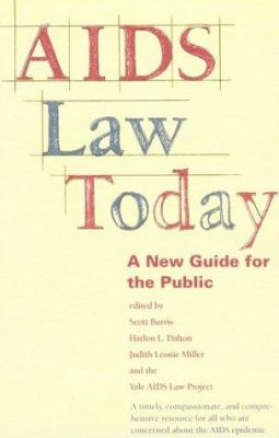 AIDS Law Today: A New Guide for the Public 9780300055054