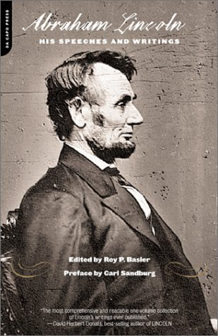 Abraham Lincoln, His Speeches and Writings 9780306810756
