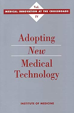 Adopting New Medical Technology 9780309050357
