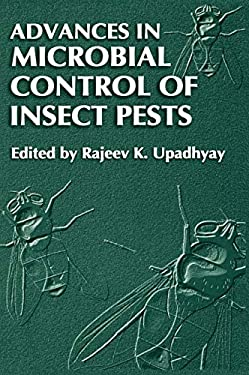 Advances in Microbial Control of Insect Pests 9780306474910