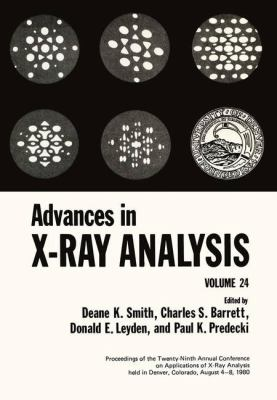Advances in X-Ray Analysis 9780306407345