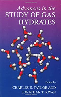 Advances in the Study of Gas Hydrates 9780306484810