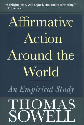 Affirmative Action Around the World: An Empirical Study 9780300107753