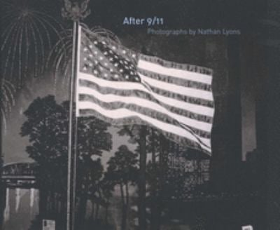 After 9/11: Photographs by Nathan Lyons 9780300101829