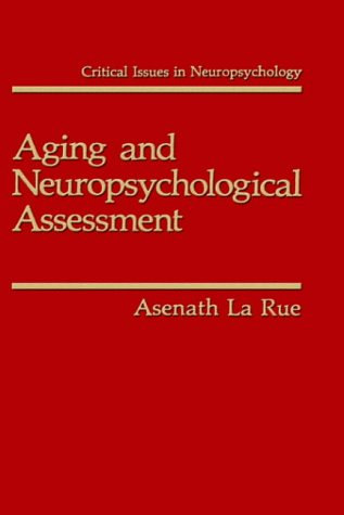 Aging and Neuropsychological Assessment 9780306440625