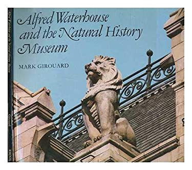 Alfred Waterhouse and the Natural History Museum 9780300025781