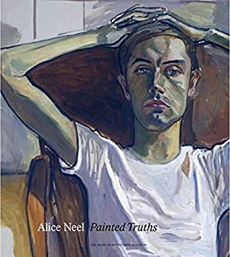 Alice Neel Painted Truths 9780300163322