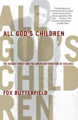 All God's Children: The Bosket Family and the American Tradition of Violence 9780307280336