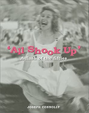All Shook Up: A Flash of the Fifties
