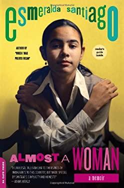 Almost a Woman: A Memoir 9780306820823
