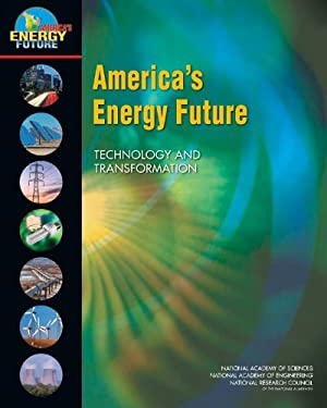 America's Energy Future: Technology and Transformation 9780309116022