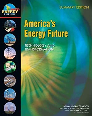 America's Energy Future: Technology and Transformation: Summary Edition 9780309141451
