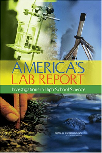America's Lab Report: Investigations in High School Science 9780309096713