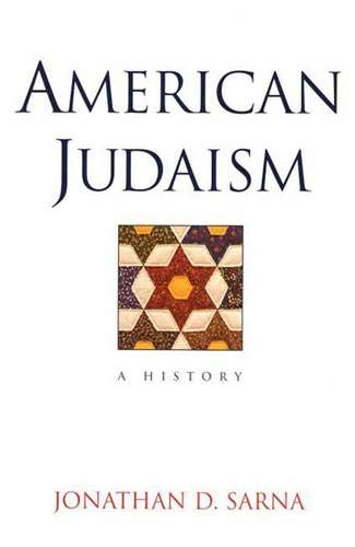 American Judaism: A History 9780300101973