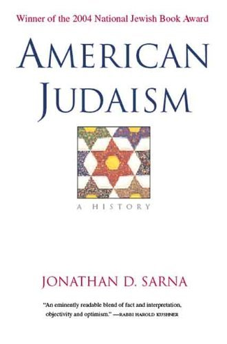 American Judaism: A History 9780300109764